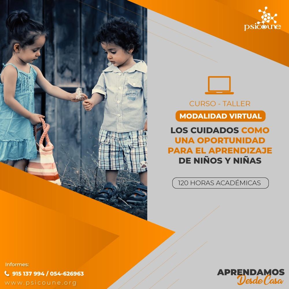 CURSO-TALLER: CUIDADOS COMO UNA OPORTUNIDAD PARA EL APRENDIZAJE DE NIÑOS Y NIÑAS