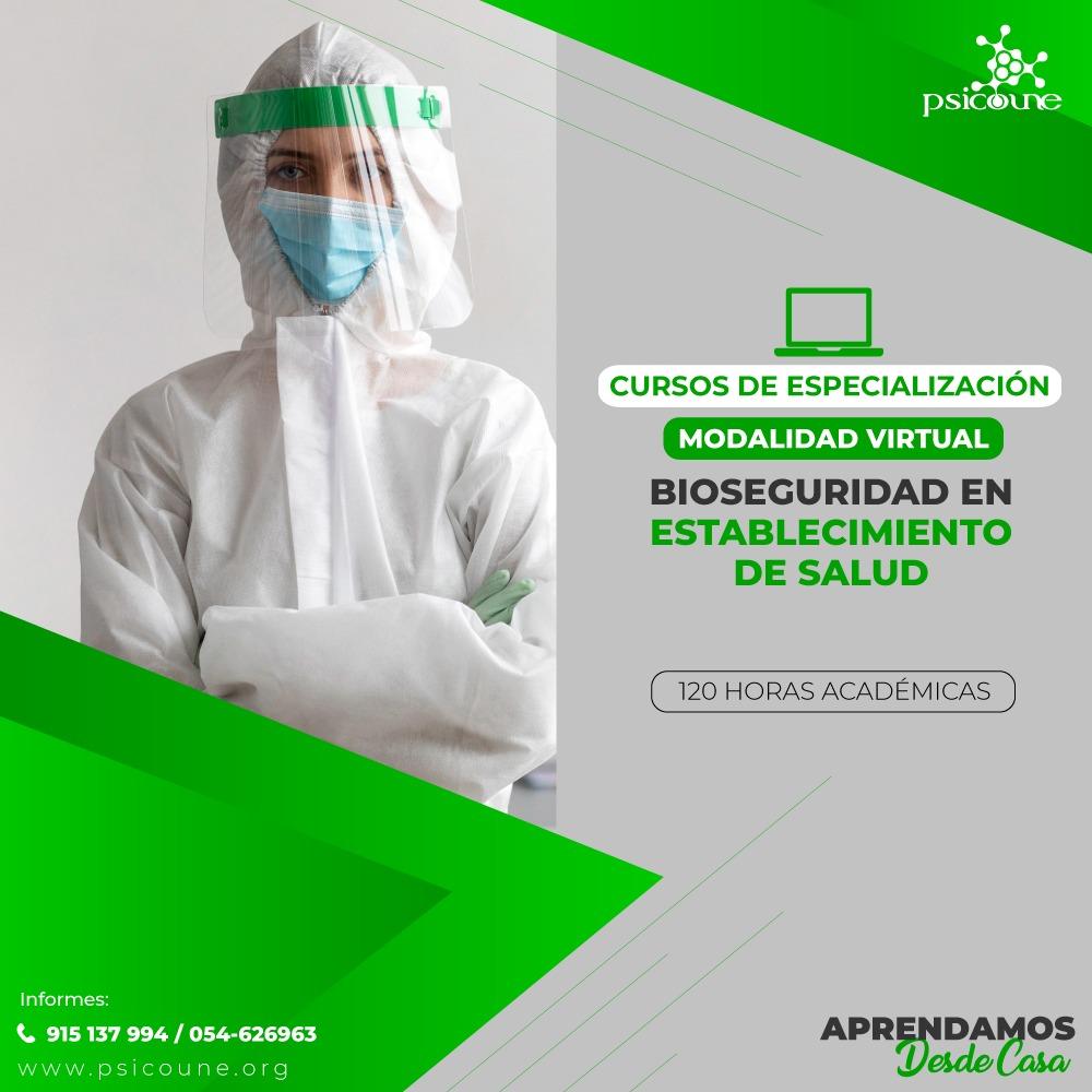 CURSO DE ESPECIALIZACION :  BIOSEGURIDAD EN ESTABLECIMIENTO DE SALUD